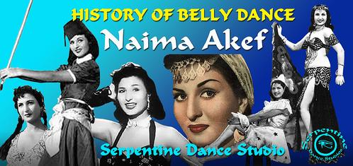 History of Belly Dance - Naima Akef
